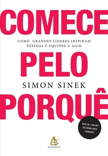 Comece pelo porquê de Simon Sinek.
